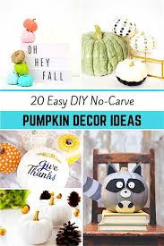 20 easy diy no carve pumpkin decor ideas
