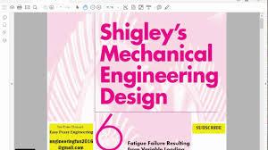 Shigley Machine Design Mechanical Engineering Design Shigley Fatigue Chapter 6