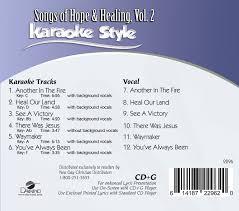 Healing is here healing is here healing is here and i receive it. Karaoke Style Songs Of Hope Healing Vol 2 Various Karaoke Daywind Com