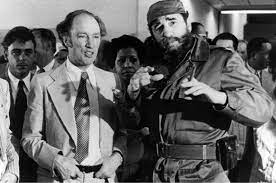 Fidel and Pierre—and Justin ...