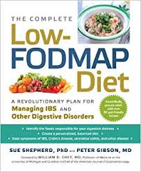 Irritable Bowel Syndrome Diet Chart The Complete Low Fodmap Diet A Revolutionary Plan For
