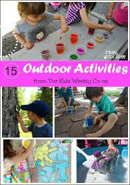 outdoor activities for kids. 15 Outdoor Activities \u2013 The Kids Weekly Co-Op For