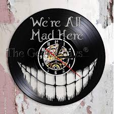 Us 190 Were All Mad Here Mad Hatter Modern Design Wall Clock Cheshire Cat Inspirational Quote Vinyl Record Clock Geekery Home Decor In Wall Clocks