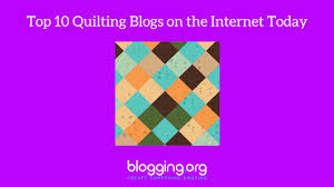 Top 10 Quilting Blogs on the Internet Today - Blogging.org & Quilting is something that many people are passionate about. Sometimes that  passion is so strong that someone might even start a blog around the topic. Adamdwight.com