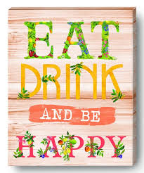 eat drink and be happy canvas wall art on eat drink be happy wall art with lady jayne ltd eat drink and be happy canvas wall art zulily