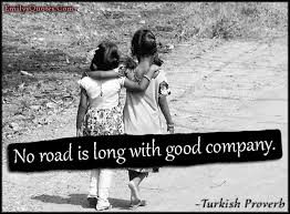 Good Company Quotes Adorable No Road Is Long With Good Company Popular Inspirational Quotes At