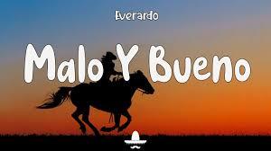 Everardo - Malo Y Bueno (Letra) - YouTube