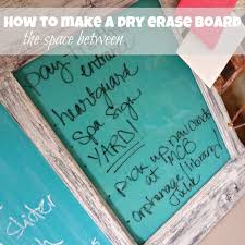 Perfect Diy Dry Erase Board \u2014 Stereomiami Architechture : Make A ...
