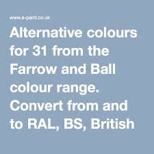 Alternative Colours For 31 From The Farrow And Ball Colour