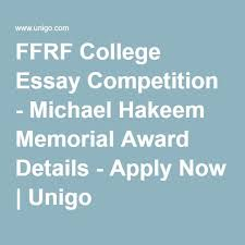 best essay competition ideas commonwealth  ffrf college essay competition michael hakeem memorial award details apply now unigo