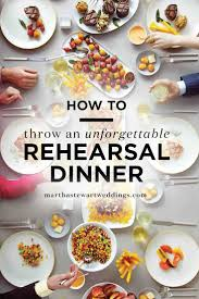 How to Throw an Unforgettable Rehearsal or Formal Dinner Party