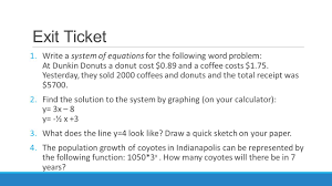 write a system of equations for the following word problem at