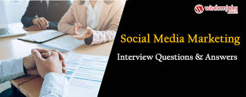 Common Marketing Interview Questions Social Media Marketing Interview Questions Answers