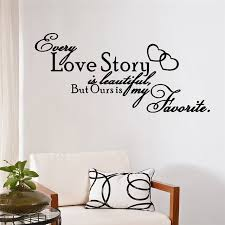 Love Quotes Wall Art Custom every love story is beautiful but ours is my favorite quotes wall