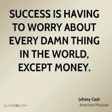 Johnny Cash Success Quotes Quotehd
