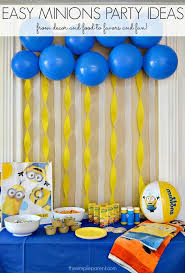 Throw a crazy Minions or Despicable Me party with these Easy Minions Party  Ideas! (