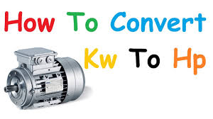 How To Convert Kw To Hp