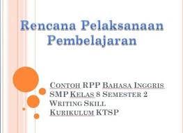 Buku sbk smp kurikulum ktsp 2006. Contoh Rpp Bahasa Inggris Smp Kelas 8 Semester 2 Writing Skill Ktsp