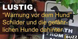 Warnung Vor Dem Hund Schilder Und Die Gefährlichen Hunde Dahinter