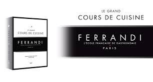 Le Grand Cours De Cuisine Par Ferrandi Les Gourmands 20