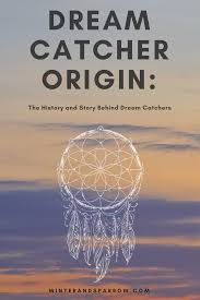 Meaning Behind Dream Catchers The History And Story Behind Dream Catchers 30