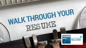 Walk Me Through Your Resume Sample Answer Walk Me Through Your Resume Quick Tip for Investment Banking 65
