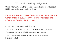 war of writing assignment war of james madison