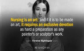 Florence Nightingale Quotes Delectable Florence Nightingale Quote Nursing Is An Art And If It Is To Be