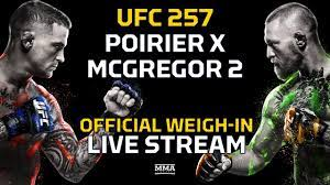 UFC 257: Poirier vs. McGregor 2 Official Weigh-In LIVE Stream - MMA  Fighting - YouTube