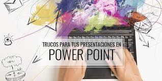 Trucos Para El Diseño De Presentaciones En Power Point
