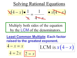 extraneous solutions when both sides of the equation are mult by a variable the equation 6 solving rational