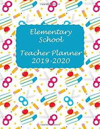 Elementary School Teacher Planner 2019 2020 Lesson