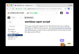 Get Started With Workbox For npm Script | Workbox | Google Developers