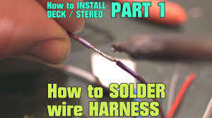 how to solder car stereo wire harness how to install stereo deck  at How To Make A Car Stereo Wiring Harness