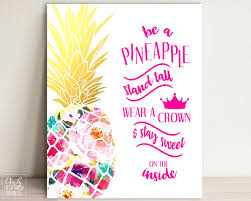 22109866 Be A Pineapple Sayings That Inspire Pineapple Quotes