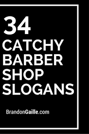 Catchy Vending Machine Slogans Amazing 48 Catchy Barber Shop Slogans And Taglines Barber Pinterest