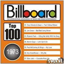 Billboard Charts 1973 Top 100 1973 Billboard Billboard Songs Music Charts Music Hits