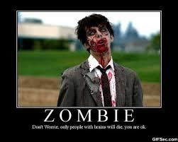 Funny Zombie Quotes. QuotesGram via Relatably.com