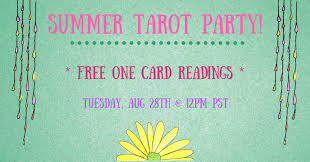 summer tarot party 2 0 free one card readings