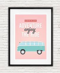Vw Quote volkswagen van life is an adventure Quote print Pink by handz 85