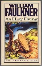 william faulkner as i lay dying analysis schoolworkhelper  desire