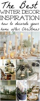 The Best Winter Decor Inspiration! How To Decorate After You Take Down All  Of Your