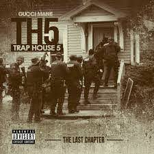 Gucci Mane - Trap House 5