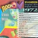 Rock On, 1972: Summer Breeze