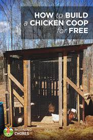 Simple Chicken Coop Design How To Build A Practically Free Chicken Coop In 8 Easy Steps