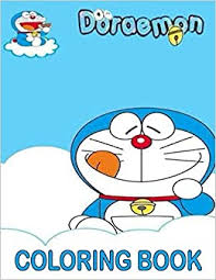 Doraemon and nobita in the suitcase. Doraemon Coloring Book 79 Coloring Images For Kids Of All Ages High Quality Illustrations Gift For Doraemon Characters Fans Japanese Manga Series Book Coloring 9798567779958 Amazon Com Books