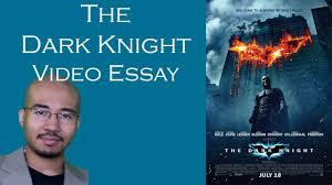 video essay the dark knight video essay 25 the dark knight