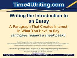 writing the introduction to an essay a paragraph that creates 1 writing the introduction to an essay