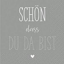 Schöne Servietten Mit Spruch Schön Dass Du Da Bist Sparpackung
