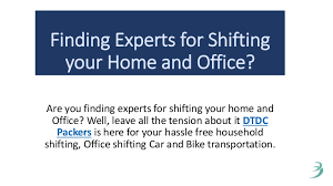 Finding Experts For Shifting Your Home And Office